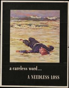 WWII propaganda poster: A careless word... A needless loss